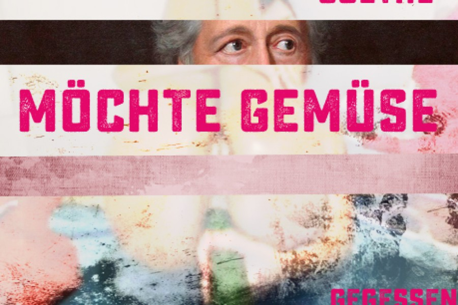 Goethe möchte Gemüse