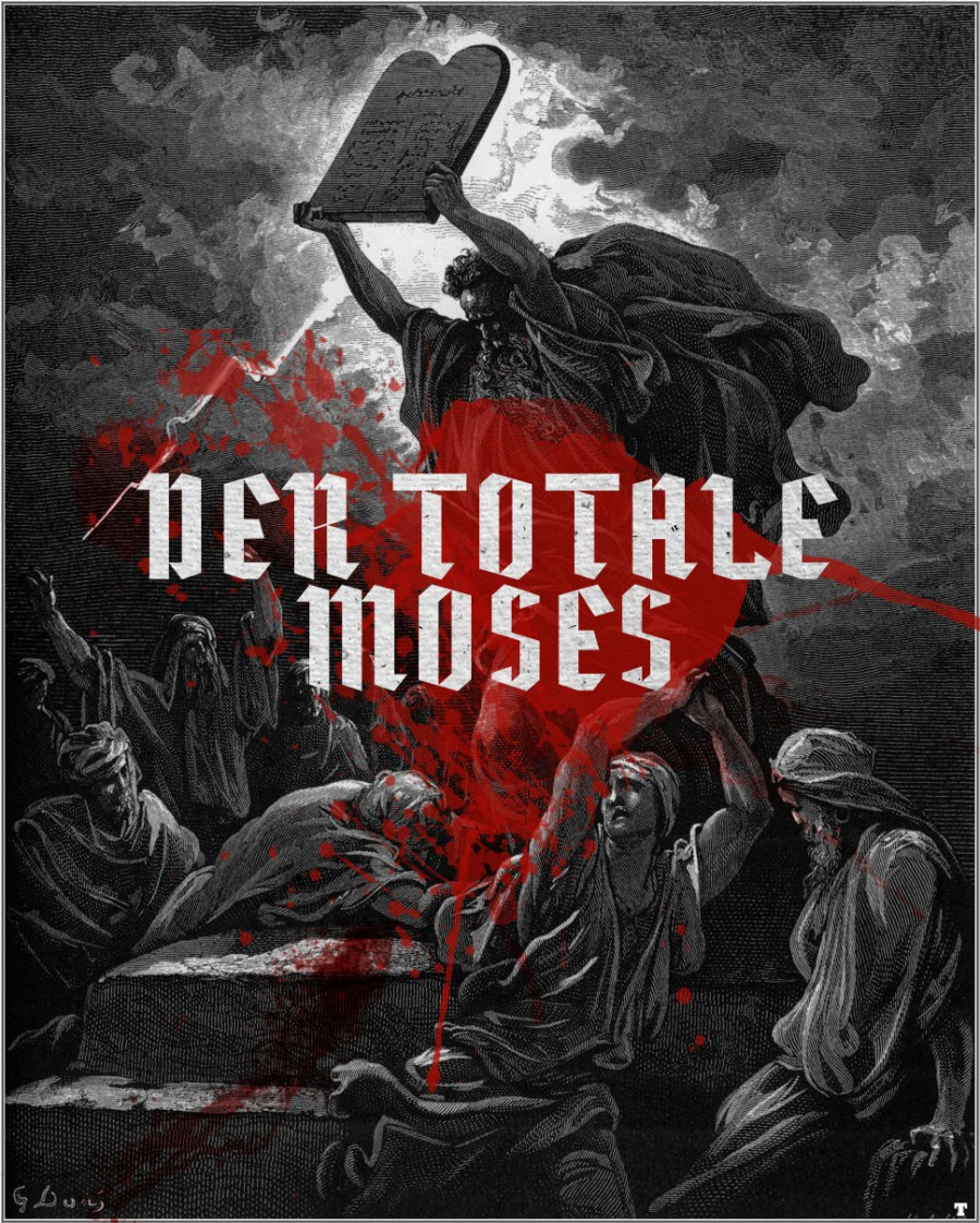 Der totale Moses