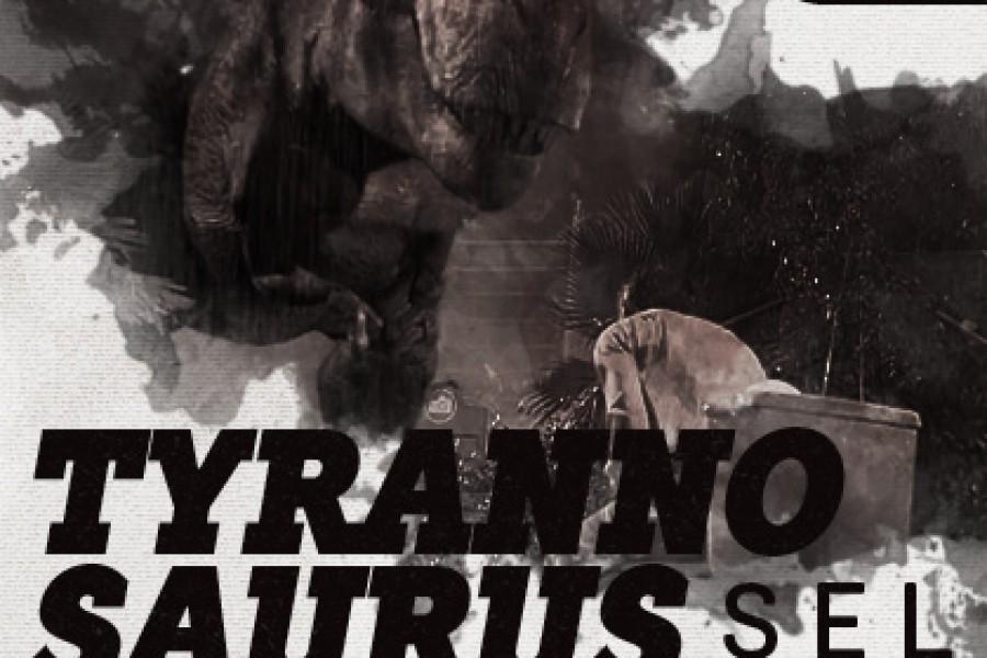 Tyrannosaurus Selbst